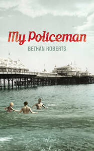 """AS NEW"" Roberts, Bethan, My Policeman Book"