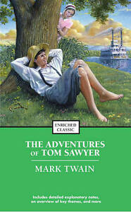 NEW The Adventures of Tom Sawyer (Enriched Classics) by Mark Twain