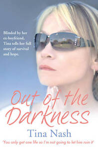 OUT OF THE DARKNESS by Tina Nash : AU5-B79 : PB 663 : NEW BOOK : FREE P&H