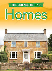 Homes (The Science Behind),Oxlade, Chris,New Book mon0000056357