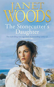 The Stonecutter's Daughter by Janet Woods (Paperback, 2005)