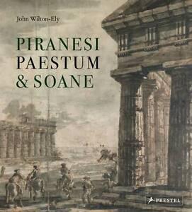 Piranesi, Paestum and Soane, John Wilton-Ely, New Book