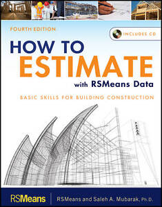 How to Estimate with RSMeans Data, RSMeans, Mubarak, Saleh A., New Book