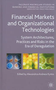 Financial Markets and Organizational Technologies: System Architectures, Practic