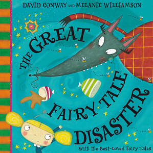 Conway, David, The Great Fairy Tale Disaster, Very Good Book