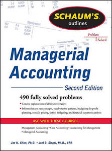 Schaum's Outline of Managerial Accounting, 2nd Edition, Shim, Jae K.