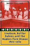 Linoleum-Better-Babies-and-the-Modern-Farm-Woman-1890-1930-by-Marilyn