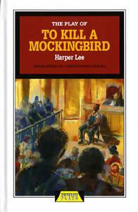 Play-of-To-Kill-a-Mockingbird-by-Sergel-Christopher-Lee-Harper-0435233114