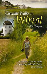 Circular Walks in Wirral, Carl Rogers