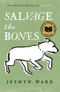 Salvage the Bones ' Ward, Jesmyn