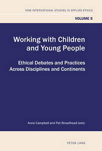 Working With Children And Young People Campbell  Anne 9783034301213