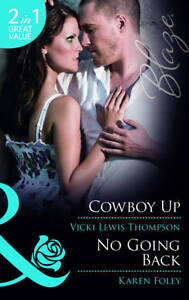 Various-Cowboy-Up-No-Going-Back-Mills-Boon-Blaze-Book