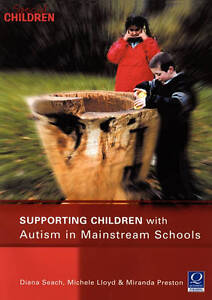 Supporting Children with Autism in Mainstream Schools-ExLibrary