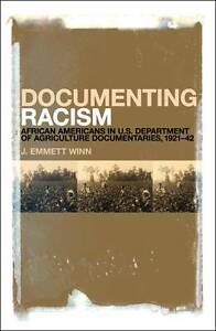 Documenting Racism: African Americans in US Department of Agriculture Documentar