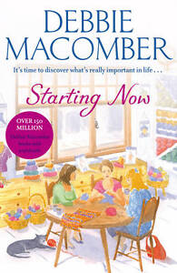 Starting Now by Debbie Macomber Paperback 2013 - <span itemprop=availableAtOrFrom>Welling, United Kingdom</span> - Starting Now by Debbie Macomber Paperback 2013 - Welling, United Kingdom
