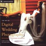 The Art of Digital Wedding Photography, Bambi Cantrell and Skip Cohen, 0817433244