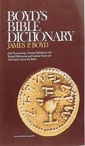NEW Boyd's Bible Dictionary by James  P. Boyd