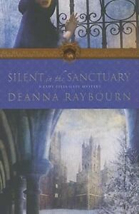 Silent in the Sanctuary by Deanna Raybou...