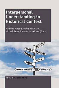 Interpersonal Understanding in Historical Context, Very Good Condition Book, , I