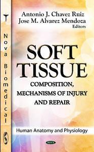 SOFT TISSUE (Human Anatomy and Physiology) - New Book RUIZ A.J.C