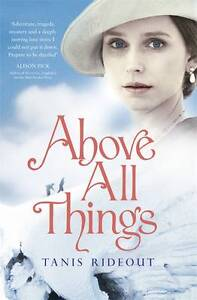 Above All Things, Rideout, Tanis | Paperback Book | Very Good | 9780241965443