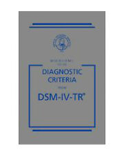 Quick Reference to the Diagnostic Criteria from DSM-IV-TR by American...