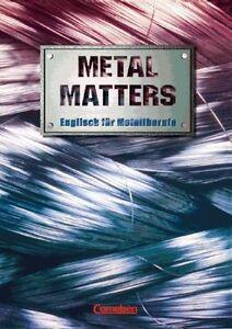 Metal Matters. Schülerbuch von Georg Aigner (2009, Taschenbuch) - Körner, Deutschland - Metal Matters. Schülerbuch von Georg Aigner (2009, Taschenbuch) - Körner, Deutschland