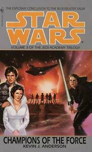 Star-Wars-Jedi-Academy-Champions-of-the-Force-Book-3-Kevin-J-Anderson-Used