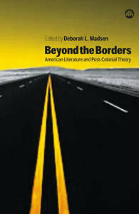Beyond the Borders: American Literature and Post-Colonial Theory by Pluto...