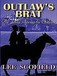 Scofield-Lee-Outlaws-Brat-The-Lady-Among-the-Outlaws-Five-Star-Romance-Bo