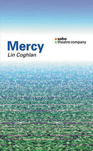 Mercy (Oberon Modern Plays S.), New, Coghlan, Lin Book