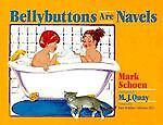 Bellybuttons Are Navels, Mark Schoen, 0879755857