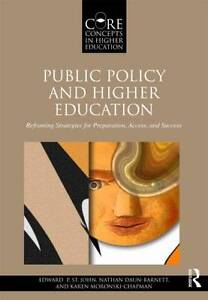 Public Policy and Higher Education, Edward P. St. John