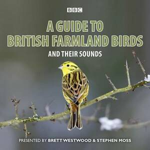 A GUIDE BRITISH FARMLAND BIRDS & THEIR SOUNDS -  NEW/SEALED BBC RADIO 4 CD