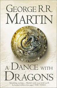 A Dance With Dragons: Book 5 of A Song o...