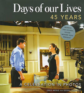 Days of Our Lives: 45 Years By Greg Meng - NEW