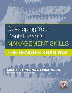 Developing Your Dental Team's Management Skills: The Genghis Khan Way, New, Youn