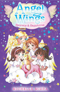 Angel Wings: Secrets and Sapphires, Misra, Michelle