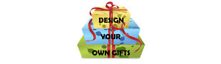Design Your Own Gifts