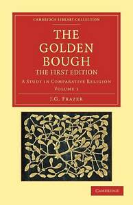 The Golden Bough 2 Volume Set: The Golden Bough: A Study in Comparative Religion