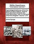 A   Genealogical Dictionary First Settlers New England Showing Three Generations
