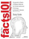 Outlines and Highlights for Basics of Research Methods for Criminal Justice and Criminology by Michael G Maxfield, Isbn, Cram101 Textbook Reviews Staff, 1617442011