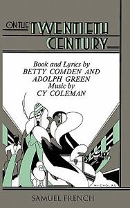 NEW On the Twentieth Century - Comden, Betty