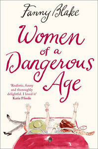 Women of a Dangerous Age by Blake, Fanny