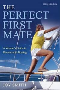 The Perfect First Mate by Smith, Joy