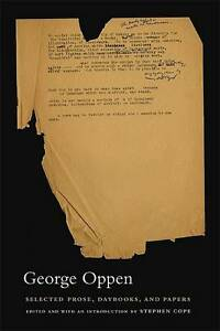 Selected Prose, Daybooks and Papers, George Oppen