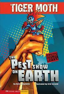 The Pest Show on Earth by Aaron Reynolds (Paperback, 2008)