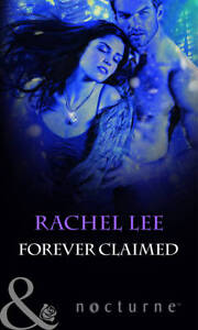 Forever-Claimed-Mills-Boon-Nocturne-Rachel-Lee-Used-Good-Book
