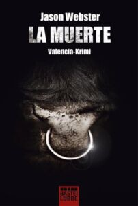 La Muerte von Jason Webster (2011, Tb) Valencia Krimi Bastei Lübbe neuwertig