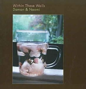 DAMON-NAOMI-Within-These-Walls-US-CD-SEALED-NEW-Galaxie-500